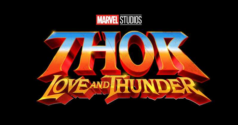 Thor: Love and Thunder (5/11/2021)